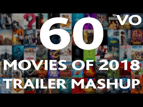 60 Best Movies of 2018 - Trailer Mashup (VO) - WTM