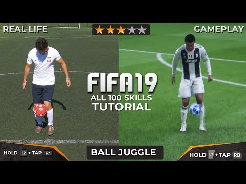 FIFA 19 - ALL 100 SKILLS TUTORIAL + REAL LIFE   PS4 & XBOX ONE