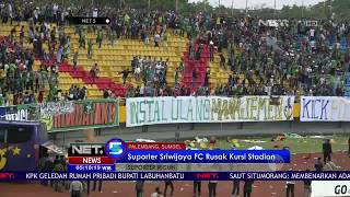 Video Supporter Sriwijaya Mengamuk Usai Kalah Dikandang-NET5 MP3, 3GP, MP4, WEBM, AVI, FLV Juli 2018