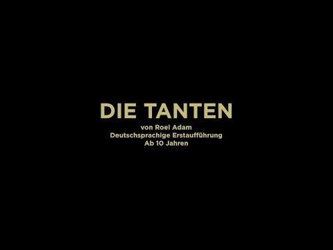 DIE TANTEN (NDE) von Roel Adam - Premiere 11.12.2016