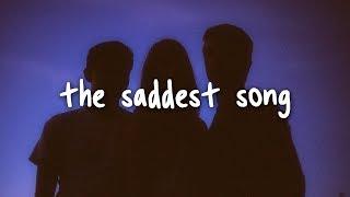 alec benjamin - the saddest song // lyrics