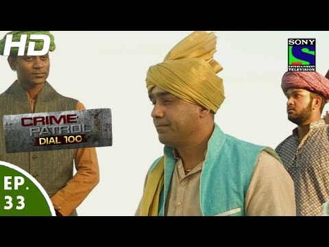 Crime Patrol Dial 100 - क्राइम पेट्रोल - Mohre Part - 2 - Episode 33 - 1st December, 2015