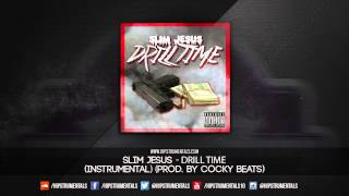 Slim Jesus - Drill Time [Instrumental] (Prod. By Cocky Beats) + DL via @Hipstrumentals