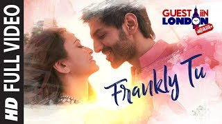 Download Lagu Frankly Tu Sona Nachdi Song (Full Video) | Guest iin London | Kartik Aaryan & Kriti Kharbanda Mp3