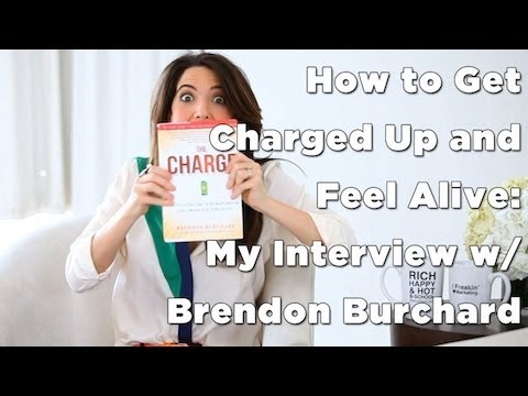Feel Alive – How to Get Charged w/ Brendon Burchard