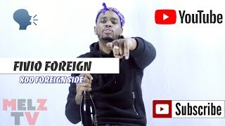 FIVIO FOREIGN SPEAKS ON BEING GDK , LINKING WITH JAY DEE , GS9 ROWDY REBEL , 800 FOREIGN SIDE