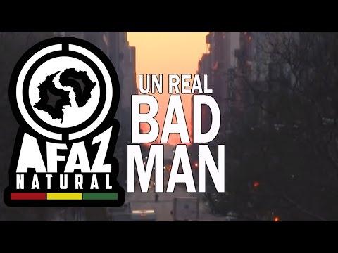 Letra Real Bad Man Afaz Natural