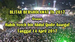 Habib Syech bin Abdul Qodir Assegaf KOTA BLITAR 14 APRIL 2017