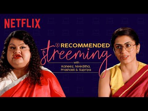 The Women of Netflix ft. Prashasti, Supriya, Niveditha & Kaneez | Now Streeming | Netflix India