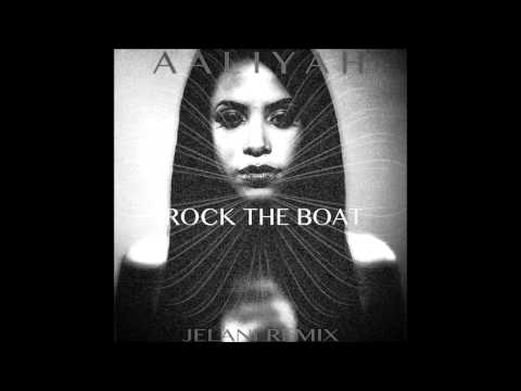 Aaliyah - Rock The Boat (JELANI Remix)