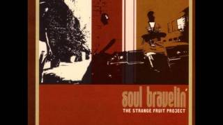 The Strange Fruit Project - Luv Is