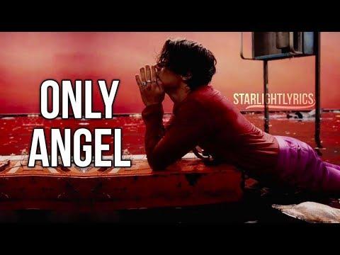 Harry Styles - Only Angel (Lyric Video) HD