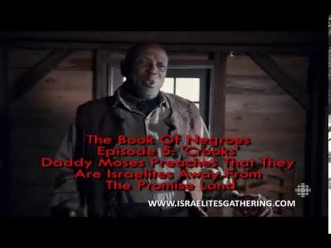 Book of Negroes Episode 5 We Are the Israelites