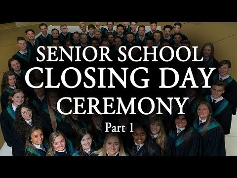 2018 Senior School Closing Day Ceremony Part 1 (Timestamps)