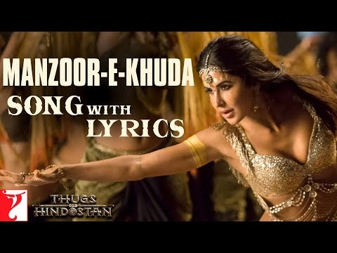Manzoor-e-Khuda Full Song with Lyrics | Thugs Of Hindostan | Ajay-Atul | Amitabh Bhattacharya