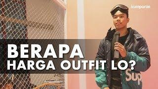 Video Berapa Harga Outfit Lo? MP3, 3GP, MP4, WEBM, AVI, FLV Oktober 2018