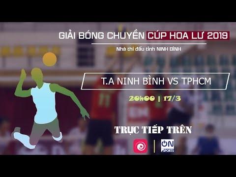 Full: Tràng An Ninh Bình vs TP. Hồ Chí Minh | Bóng chuyền Cúp Hoa Lư 2019 - Thời lượng: 1 giờ, 43 phút.