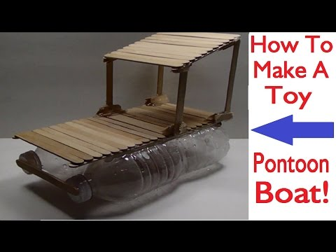 How To Make A Toy Pontoon Boat (HD)