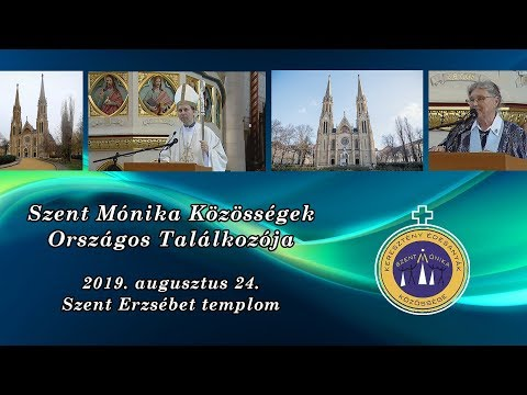 2019-08-28 Szent Mónika Közösségek Találkozója 2019 - Varga Zoltán plébános köszöntője