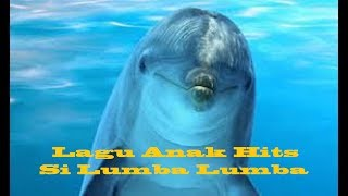 Si Lumba-Lumba Lagu Anak-anak