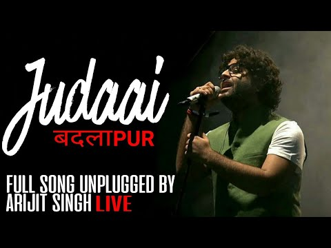 Video Arijit singh live - Judaai - Badlapur - Unplugged download in MP3, 3GP, MP4, WEBM, AVI, FLV January 2017