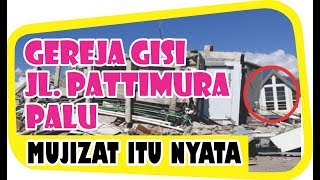 Video Mujizat Itu Nyata !! Hotel Roa Roa Rata Dengan Tanah, Gereja GISI Tetap Kokoh Berdiri MP3, 3GP, MP4, WEBM, AVI, FLV Februari 2019