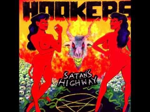 Hookers - Satans Highway (Full Album)