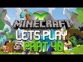 Lets Play Minecraft : Xbox 360 Edition | Part 40 Y U NO DIAMONDS?