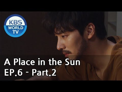 A Place In The Sun | 태양의 계절 EP.6 - Part.2 [ENG, CHN]