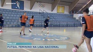 Pirajuí: futsal feminino estreia na fase estadual da Liga Nacional