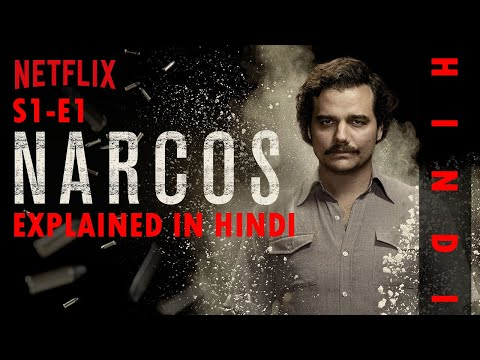 Narcos | S1E1 | Explained in Hindi | HUH