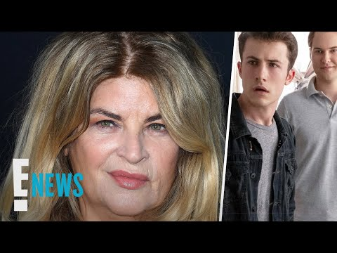"""13 Reasons Why"" Gets Slammed By Kirstie Alley 