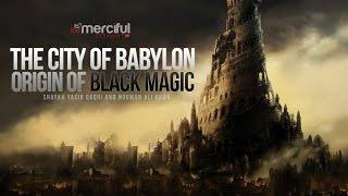 Angels Harut & Marut - City of Babylon - Origin of Magic full download video download mp3 download music download