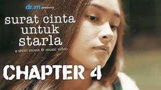 Surat Cinta Untuk Starla Short Movie - Chapter #4