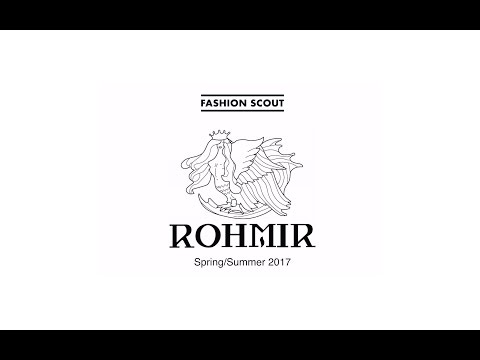ROHMIR – Spring/Summer 2017 – Fashion Scout