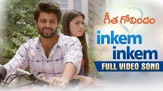 Video Inkem Inkem Full Video Song | Geetha Govindam | Vijay Deverakonda, Rashmika, Gopi Sunder MP3, 3GP, MP4, WEBM, AVI, FLV Maret 2019