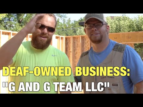 "Deaf-business Owned: ""g And G Team Llc"" Construction Business"