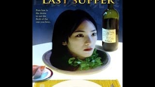 Nonton The Last Supper  Canibalism  Film Subtitle Indonesia Streaming Movie Download