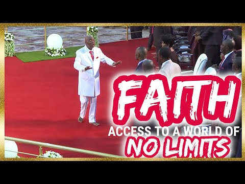 Faith-An Access To A World Of No Limits - Bishop Oyedepo