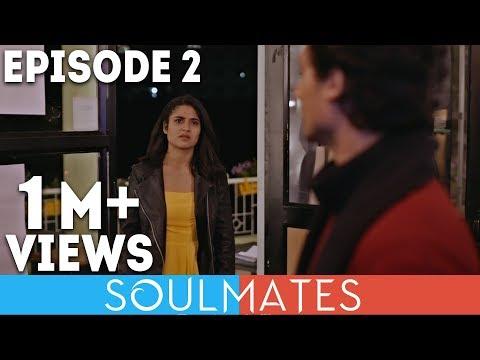 Soulmates | Original Webseries | Episode 2 | 3 a.m. Waali Batein