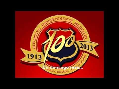 Un domingo más - CD 100 años de tradición Antioqueña - Rexixtenxia Norte - Independiente Medellín