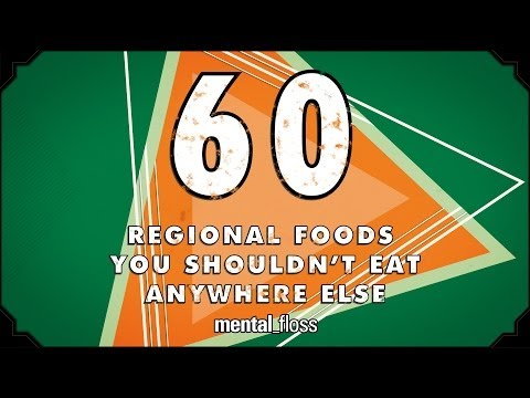 60 Regional Foods You Shouldn t Eat Anywhere Else
