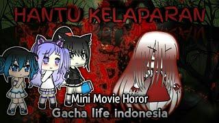 Video - Hantu Kelaparan - ( mini movie horor) GACHA LIFE INDONESIA MP3, 3GP, MP4, WEBM, AVI, FLV Juni 2019