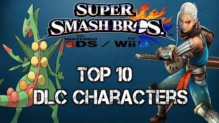 My Top Ten Dlc Characters For Smash Bros.
