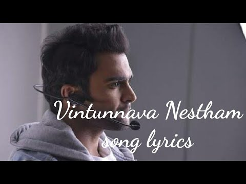 Video Vintunnava Nestham (Male)  Lyrical song|Nee Jathaga Nenundali|Ankit Tiwari|Sachin joshi|Mithoon|| download in MP3, 3GP, MP4, WEBM, AVI, FLV January 2017