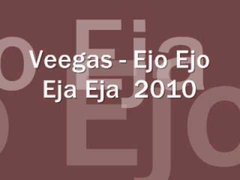 VEEGAS - Ejo! Ejo! Eja! Eja! (cover, audio)