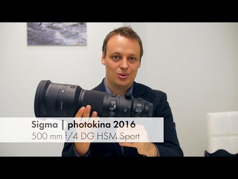 photokina 2016 | Sigma 500 mm F4 DG OS HSM Sport im Hands-On Test [Deutsch]