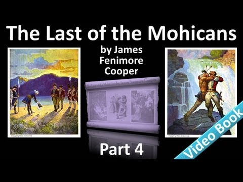 Part 4 - The Last of the Mohicans Audiobook by James Fenimore Cooper (Chs 15-18)
