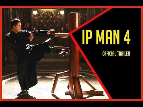 IP MAN 4 The Finale Official Trailer