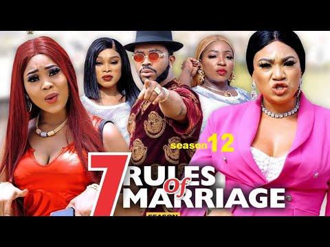 7 RULES OF MARRIAGE SEASON 12 {NEW TRENDING MOVIE}-UGEZU J UGEZU MINDSET|2021 Latest Nollywood Movie